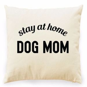 STAY AT HOME DOG MOM BLACK GRAPHIC PILLOW COVER